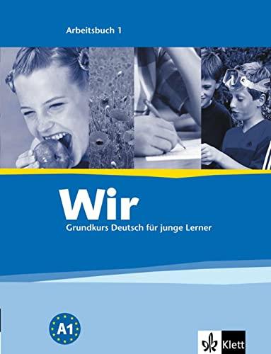 9783126757515: Wir - Deutsch Fur Junge Lerner: Arbeitsbuch 1 (German Edition)