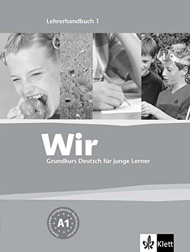9783126757522: Wir - Deutsch Fur Junge Lerner: Lehrerhandbuch 1 (German Edition)