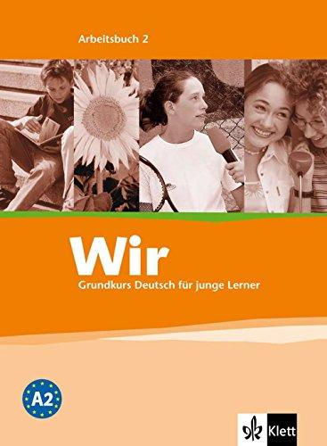 Wir. Grundkurs Deutsch für junge Lerner 2.: Motta, Georgio, Krumm,
