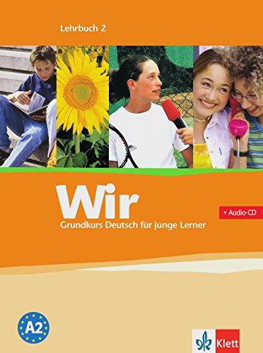 Wir. Grundkurs Deutsch für junge Lerner 2.