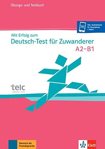 9783126757867: Mit Erfolg zum Deutsch-Test fur Zuwanderer: Test- und Ubungsbuch mit 2 Audio