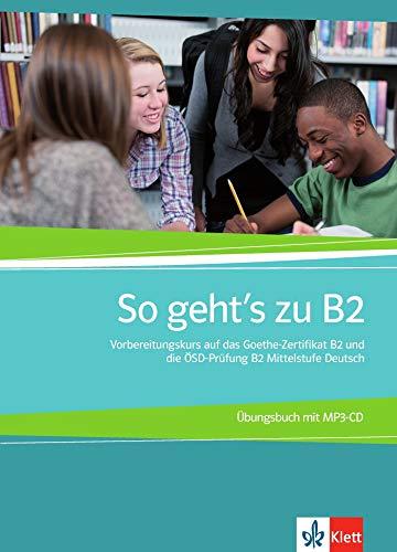 So geht's zu B2 : Vorbereitungskurs auf: Christian Baumgarten; Volker