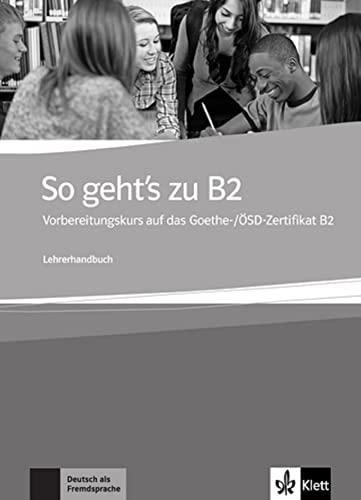 9783126758116: So Geht's Zu B2. Guía Del Profesor