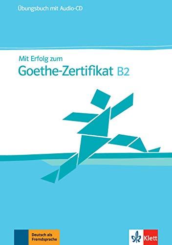 9783126758307: Mit Erfolg zum Goethe-Zertificat - Nivel B2 - Cuaderno de ejercicios + CD