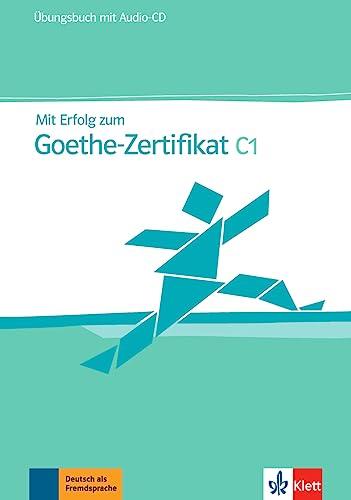 9783126758345: Mit Erfolg zum Goethe-Zertifikat: Ubungsbuch C1 mit CD