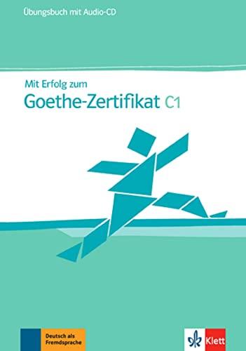 9783126758345: Mit Erfolg zum Goethe-Zertifikat C1 : �bungsbuch (1CD audio)