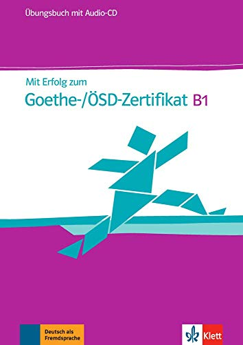 9783126758505: MIT Erfolg Zum Goethe-Zertifikat: Ubungsbuch B1 MIT CD (Fur Goethe-/Osd-Zertifikat B1) (German Edition)