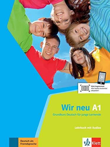 9783126759007: Wir neu. Lehrbuch mit Audio-CD A1: Grundkurs Deutsch für junge Lernende