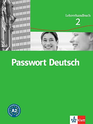 9783126759229: Passwort Deutsch 2 Nivel A2 Libro del profesor (Passwort Deutsch - Edición en 3 Volúmenes)