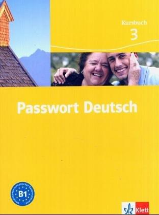Passwort Deutsch 3. Neuausgabe. Kursbuch