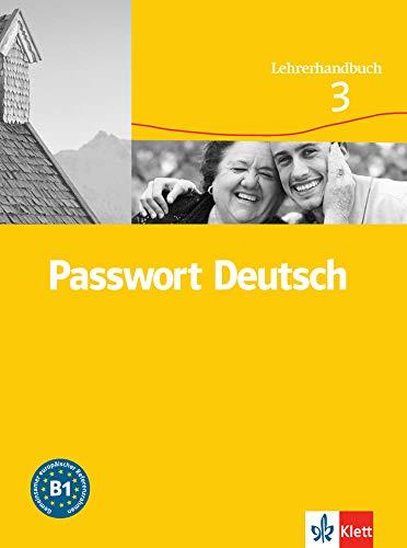 9783126759328: Passwort Deutsch 3 Nivel B1 Libro del profesor (Passwort Deutsch - Edición en 3 Volúmenes)