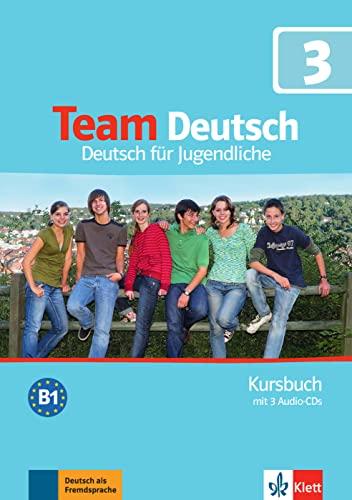 9783126759601: Team deutsch. Deutsch für Jugendliche. Kursbuch. Con CD Audio. Per la Scuola media: Team Deutsch - Kursbuch 3