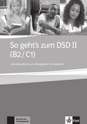 9783126759724: So Geht's Zum Dsd B2/C1: Lerherhandbuch Zum Ubungsbuch & CD (German Edition)