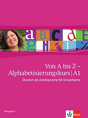 9783126760416: Von A bis Z - Alphabetisierungskurs. Übungsbuch: Deutsch als Zweitsprache für Erwachsene