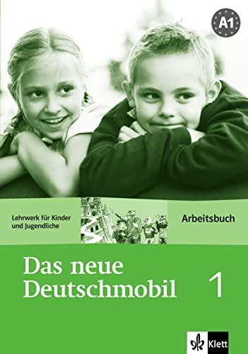 DAS NEUE DEUTSCHMOBIL Lehrwerk fuer Kinder.: ARBEITSBUCH 1