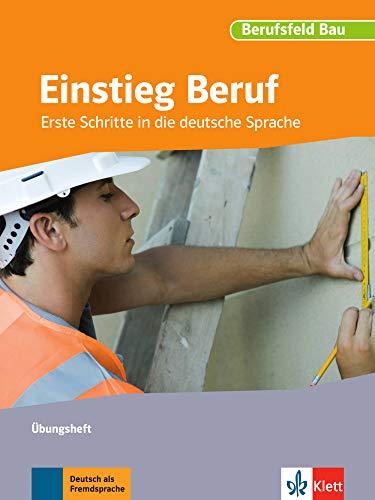 9783126761673: Berufsfeld Bau. Einstieg Beruf. Übungsheft: Erste Schritte in die deutsche Sprache