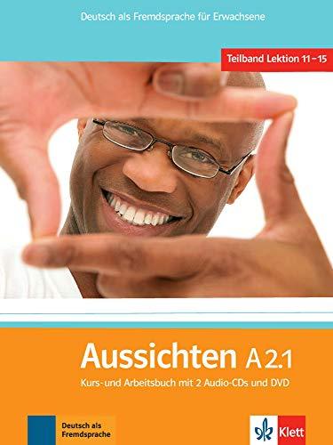 9783126762151: Aussichten. A2.1. Kursbuch-Arbeitsbuch. Con espansione online. Per le Scuole superiori. Con 2 CD Audio. Con DVD-ROM