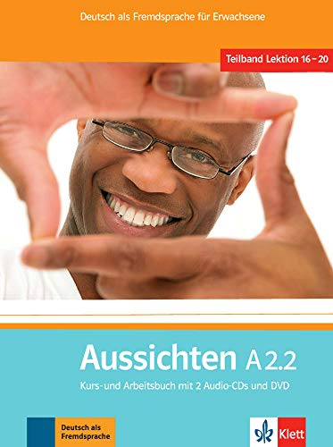9783126762168: Aussichten. A2.2. Kursbuch-Arbeitsbuch. Per le Scuole superiori. Con 2 CD Audio. Con DVD-ROM. Con espansione online