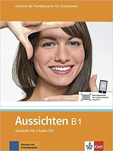 9783126762205: Aussichten. B1. Kursbuch. Per le Scuole superiori. Con 2 CD Audio