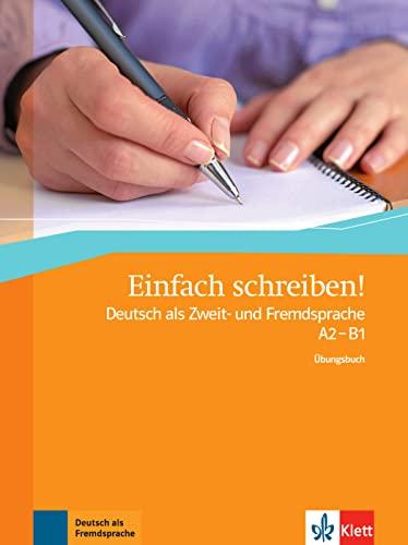 9783126762311: Einfach schreiben!: Ubungsbuch A2 - B1