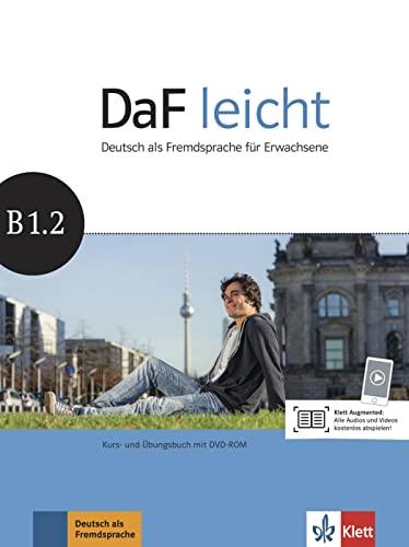 DaF leicht B1.2. Kurs- und Ubungsbuch +: Collectif, Sabine Jentges,