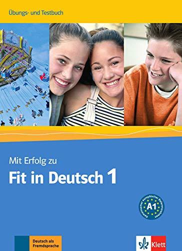 9783126763301: Mit erfolg fit in deutsch. Arbeitsbuch-Testbuch. Per la Scuola media: 1