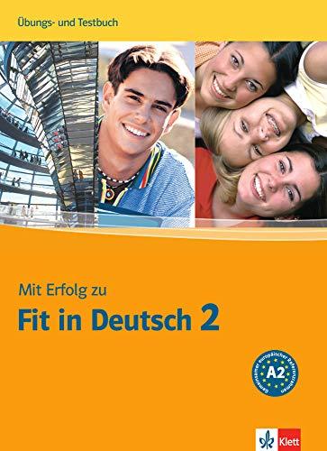 9783126763349: MIT Erfolg Zu Fit in Deutsch: Ubungs- Und Testbuch 2
