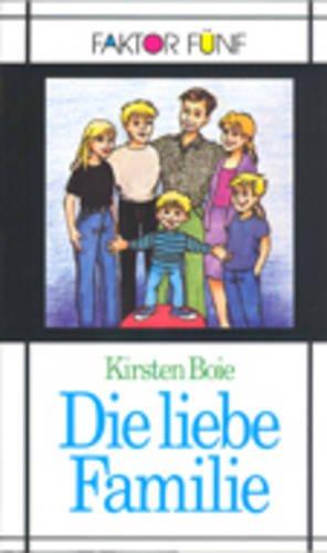 9783126763615: Die Liebe Familie (German Edition)