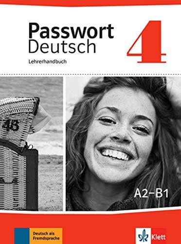 9783126764209: PASSWORT DEUTSCH NEU 4 - LIVRE DU PROFESSEUR (ALL NIVEAU ADULTE TVA 5,5%) (French Edition)