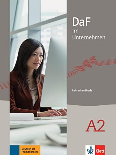 Daf Im Unternehmen: Lehrerhandbuch A2 (Paperback): Axel Hering, Magdalena