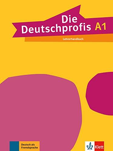 9783126764735: Die Deutschprofis: Lehrerhandbuch A1