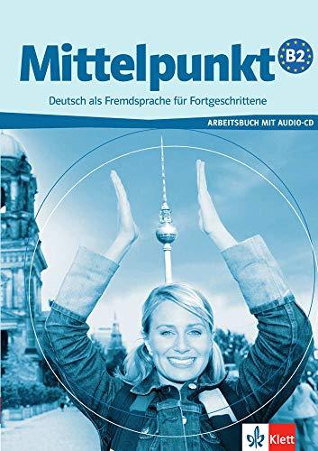 9783126766012: Mittelpunkt: Arbeitsbuch B2 MIT CD (German Edition)