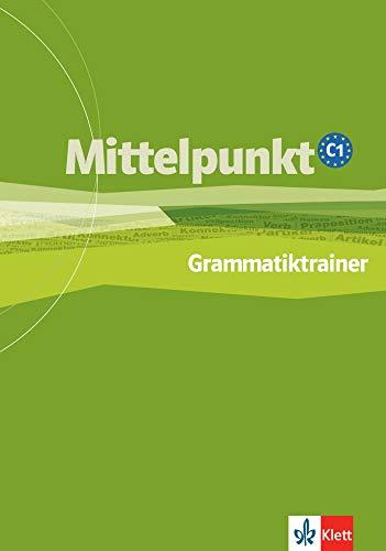 9783126766135: Mittelpunkt: Grammatiktrainer C1