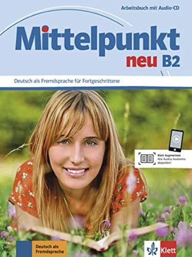 9783126766531: Mittelpunkt neu B2. Arbeitsbuch mit Audio-CD: Arbeitsbuch B2 & CD [Lingua tedesca]