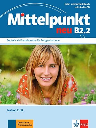 9783126766579: Mittelpunkt neu B2.2  Con CD Audio - Libro y cuaderno de  ejercicios para el nivel medio de idioma