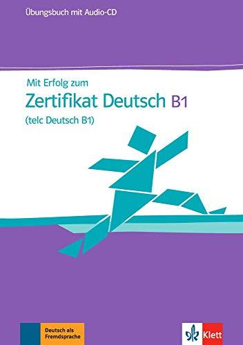 9783126768009: Mit erfolg zu zertifikat deutch. Livello B1. Ubungsbuch . Per le Scuole superiori. Con CD Audio: Ubungsbuch & Audio-CD