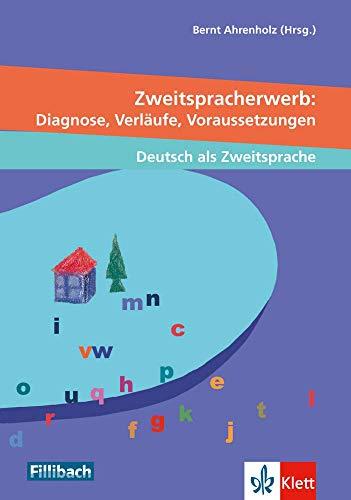 9783126880077: Zweitspracherwerb. Diagnosen, Verl�ufe, Voraussetzungen: Beitr�ge aus dem 2. Workshop