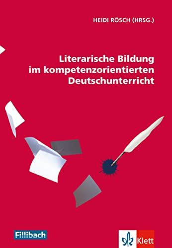 9783126880343: Literarische Bildung im kompetenzorientierten Deutschunterricht
