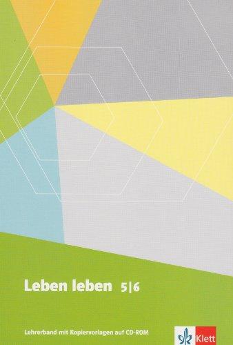 9783126952019: Leben leben. Lehrwerk für Ethik, LER, Werte und Normen. Neuausgabe. Lehrerhandbuch mit Kopiervorlagen auf CD-ROM 5./6. Schuljahr
