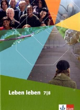 9783126952163: Leben leben Ethik. 7./8. Schuljahr. Sachsen: Schülerbuch (695210) und Themenheft (695215)
