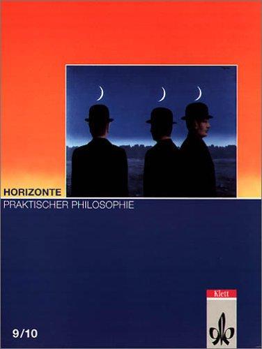 9783126960106: Horizonte Praktischer Philosophie. (Lernmaterialien)