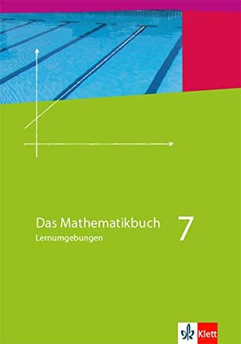 9783127001716: Das Mathematikbuch - Lernumgebungen. Ausgabe N. Schülerbuch 7. Schuljahr. Für Berlin, Brandenburg, Hamburg und Bremen