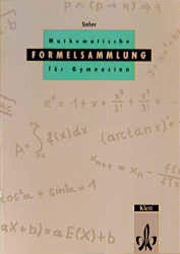 Mathematische Formelsammlung: Mathematische Formeln und Begriffe, Formelsammlung: Sieber, Helmut, Huber,