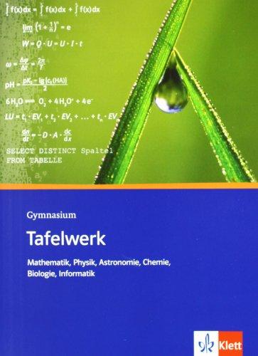 9783127185133: Tafelwerk Mathematik, Physik, Astronomie, Chemie, Biologie, Informatik. Sekundarstufe I und II. Gymnasium: Formel - Daten - Tabellen