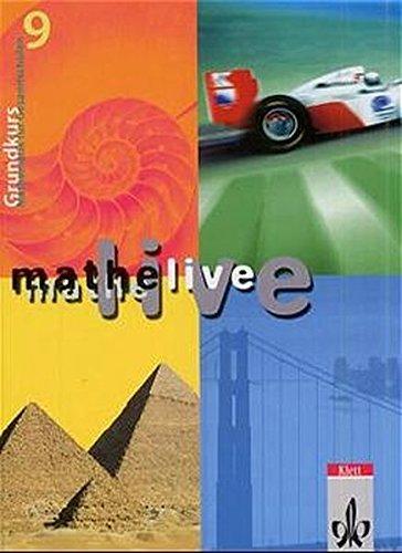 Mathe live. 9 G. Schuljahr. Sch?lerband. Mathematik