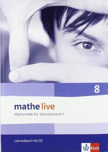 9783127203431: mathe live. Lehrerband mit CD-ROM 8. Schuljahr. Allgemeine Ausgabe: Mathematik für Sekundarstufe I