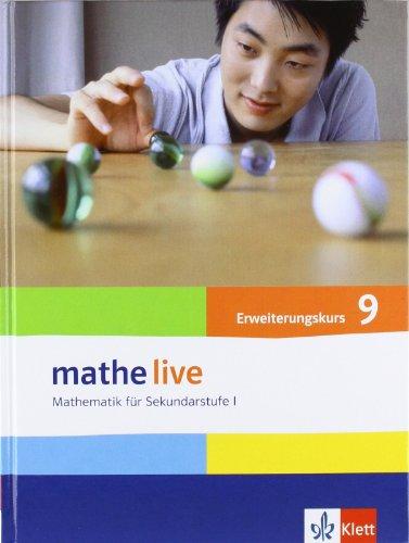 9783127203509: mathe live. Schülerbuch Erweiterungskurs 9. Schuljahr. Allgemeine Ausgabe: Mathematik für Sekundarstufe I