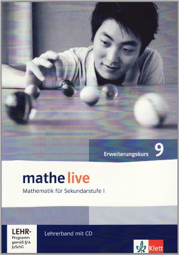 9783127203530: Mathe live 9. Lehrerband Erweiterungskurs. Neu: Mathematik für Sekundarstufe I