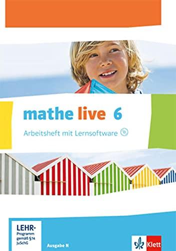 9783127205251: mathe live. Arbeitsheft mit Lösungsheft und Lernsoftware 6. Schuljahr. Ausgabe N: Ausgabe N