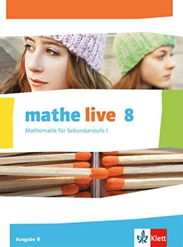 9783127205404: mathe live. Schülerbuch 8. Schuljahr. Ausgabe N